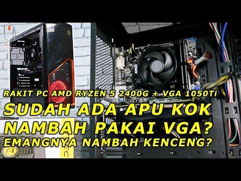 Tambah Kenceng Gak Sih Rakit PC Pakai APU Ryzen 5 2400G + VGA 1050Ti ??? #BedahPC
