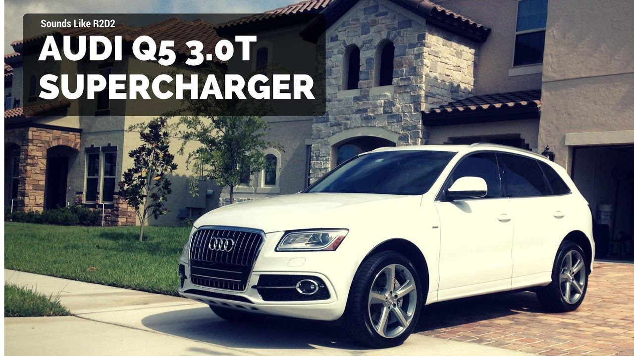 Q5 Supercharger Whine