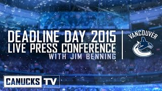 Press Conference with Canucks GM Jim Benning (Mar. 02, 2015)
