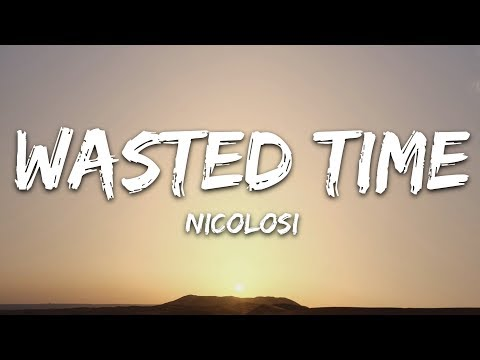 Nicolosi - Wasted Time