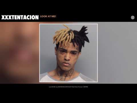 XXXTENTACION  Look At Me! Audio