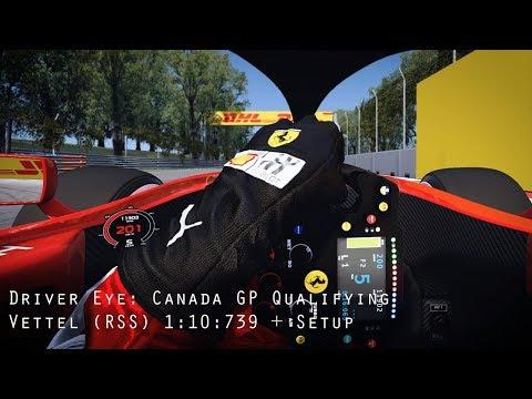 Driver Eye: Canada GP Qualifying - Vettel (RSS) 1:10:739 + Setup