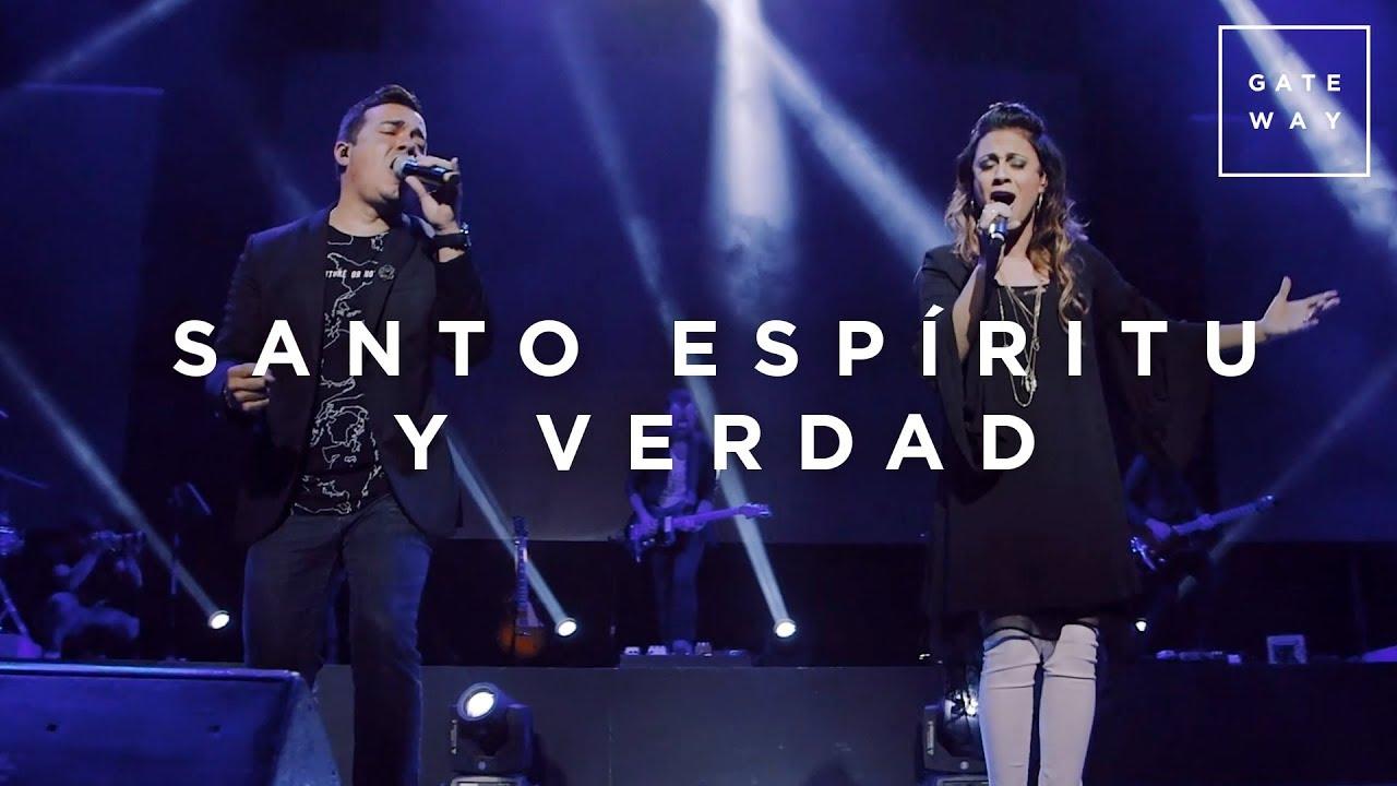 Santo Espíritu Y Verdad // Gateway Worship (con Julissa y Jacobo Ramos) // Murallas