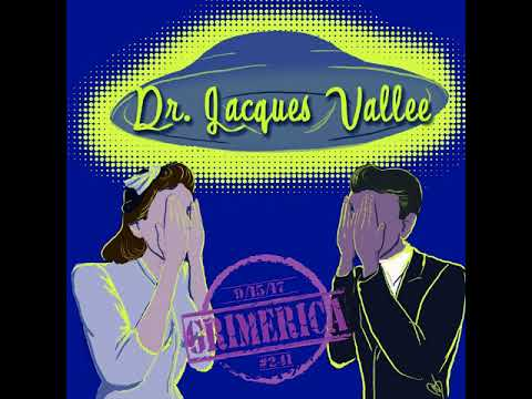 #241 - Grimerica Talks Ufology for The 21st Century with Dr. Jacques Vallee