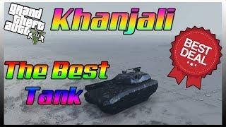 The Best Tank In GTA 5-- Khanjali (Complete Review)