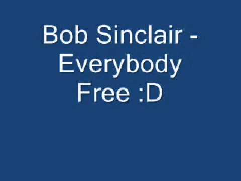 Sound of Freedom - Bob Sinclar