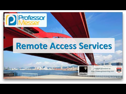 Remote Access Services - CompTIA Network+ N10-006 - 1.2