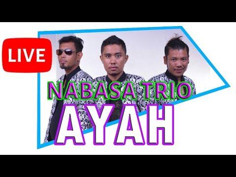 Ayah - Nabasa Trio #Batak
