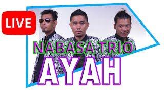 Nabasa Trio - Ayah