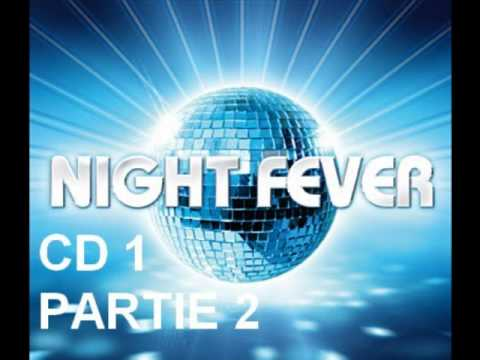 NIGHT FEVER CD 1 PARTIE 2