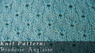 Broderie Anglaise { Knit }
