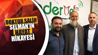 Doktor Salih Selman'ın Hayat Hikayesi - Zamanla Yarışanlar - Enderun FM