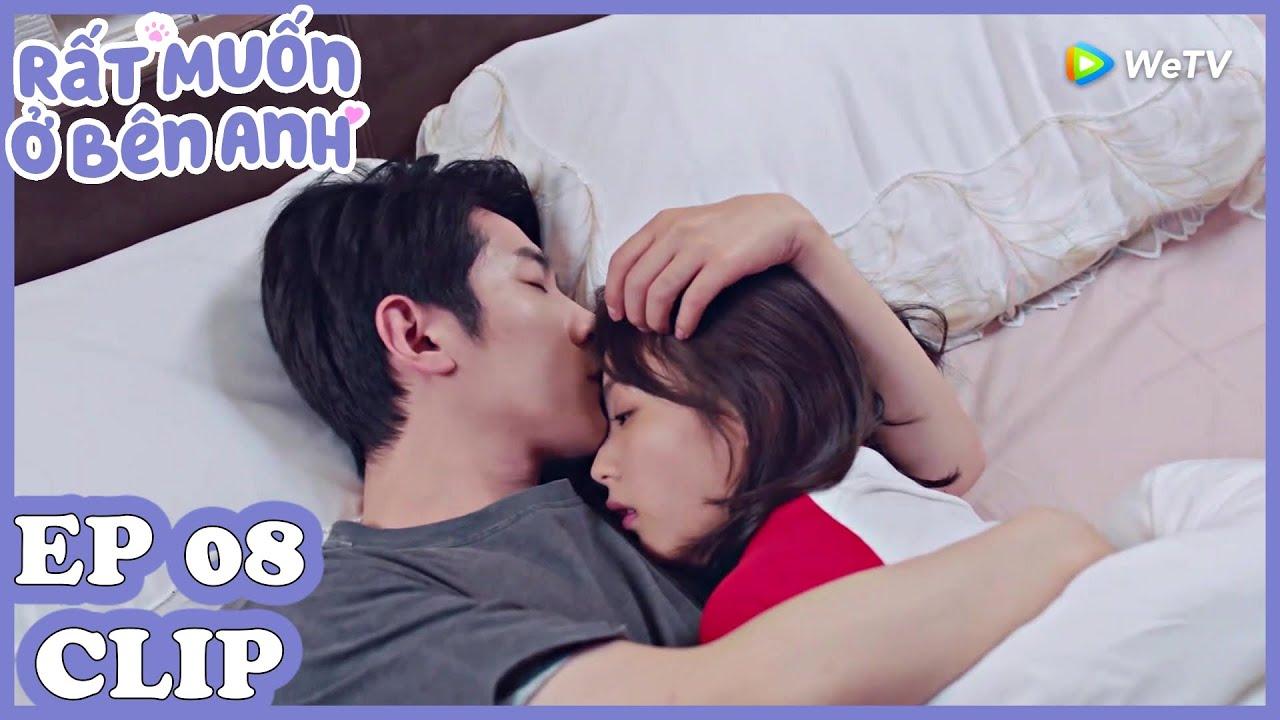 Clip | Rất Muốn Ở Bên Anh - Tập 08 (Vietsub)| Top Phim Ngôn Tình Hiện Đại 2020 | WeTV Vietnam