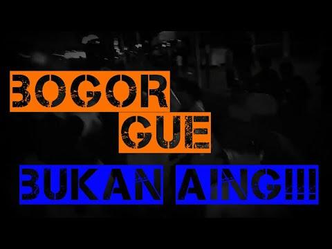BOGOR GUE BUKAN AING!!!