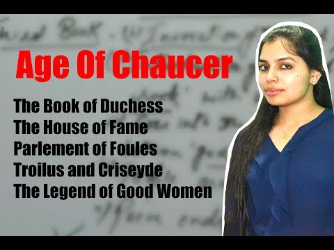 The age of Chaucer important works of Geoffrey Chaucer useful ,objective study for UGC NET