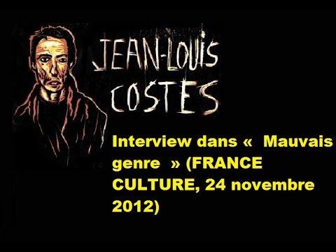 Jean-Louis Costes invité dans «Mauvais genre» (FRANCE CULTURE, 24 novembre 2012)