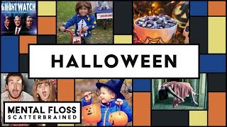 Spooky Halloween Facts! - Mental Floss Scatterbrained
