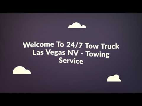 24/7 Tow Truck - Towing Service in Las Vegas NV