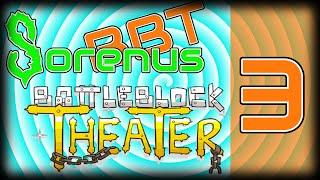 Battle Block Theater | W/ Sorenus BytesBite 03 | NOT THE LASERS!