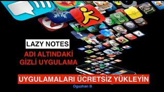 App Store'daki Ücretli Uygulamaları Ücretsiz Yüklemek: Lazy Notes Uygulaması - (KALDIRILDI)