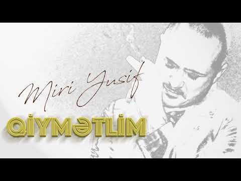 Miri Yusif — Qiymətlim