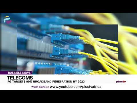 Telecoms: FG Targets 90% Broadband Penetration By 2023 | BUSINESS
