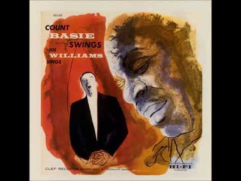 Count Basie & Joe Williams - Basie Swings, Williams Sings ( Full Album )