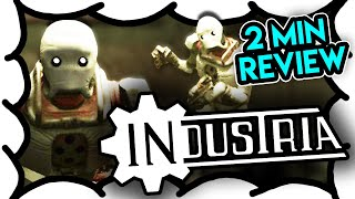 2 MIN REVIEW - Industria (Video Game Video Review)