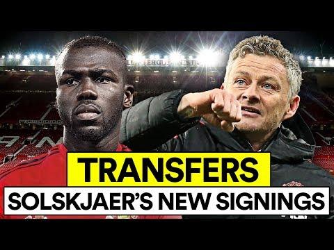SOLSKJAER'S MAN UTD TRANSFERS   NEW SIGNINGS