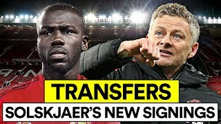 SOLSKJAER'S MAN UTD TRANSFERS | NEW SIGNINGS