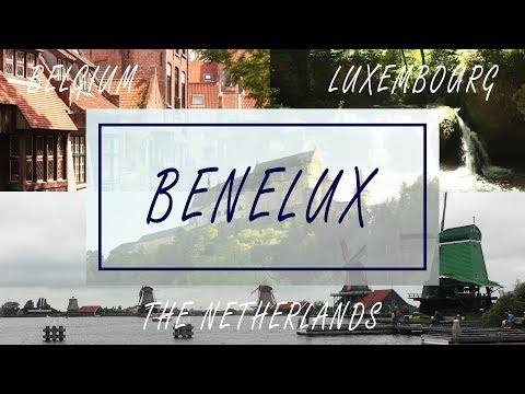 Benelux - Belgium, The Netherlands and Luxembourg