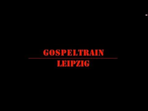 7. Gospelfest - Gospeltrain - Leipzig - 720p