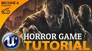 Creating A Survival Horror Game - Unreal Engine 4 Course