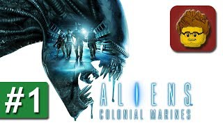Aliens: Colonial Marines 2.0 - #1 - Let