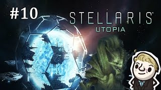 Stellaris Utopia - Galactic Farming Simulator - Part 10