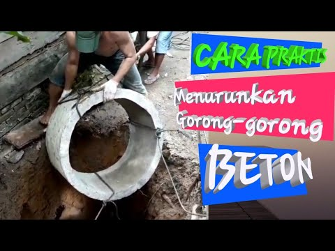 Cara Praktis Menurunkan Gorong gorong Beton - YouTube
