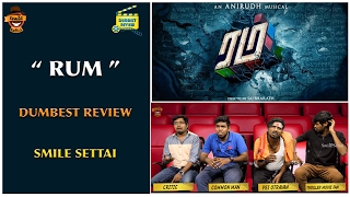 Rum Movie Review | Dumbest Review | Smile Settai