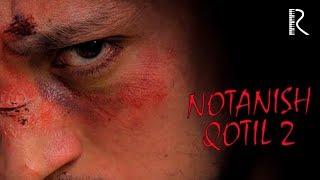 Notanish Qotil 2 Treyler Нотаниш котил 2 трейлер