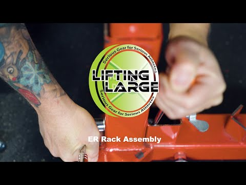 ER Rack Assembly - The Only Guide You'll Ever Need - Lifting Large