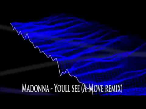 Madonna - Youll see (A-Move Remix) Video Edit