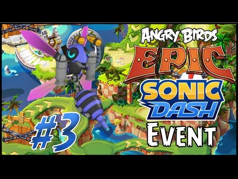 Angry Birds Epic: Sonic Dash Event #3 - The Giant Buzz Bomber