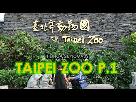 Taipei Zoo Part 1 | TAIWAN VLOG
