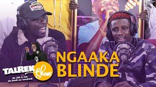 Talrek Show avec Ngaaka Blinde