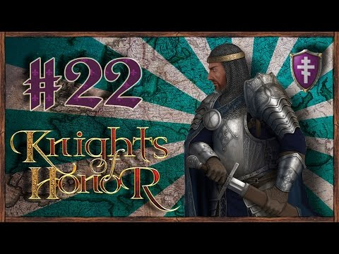 Let's Funk King Play Knights Of Honor #22 Byzantine Empire