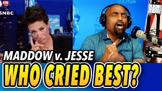 Who Cried Best on TV? Rachel Maddow or Jesse Peterson?