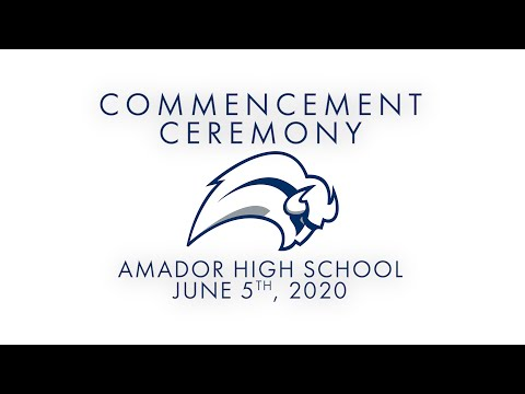 2020 Amador High School Commencement Ceremony