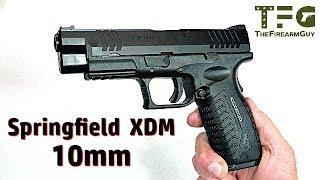 Springfield XDM 10mm - TheFireArmGuy