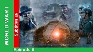 World War One - Episode 5. Documentary Film. Historical Reenactment. StarMedia. English Subtitles