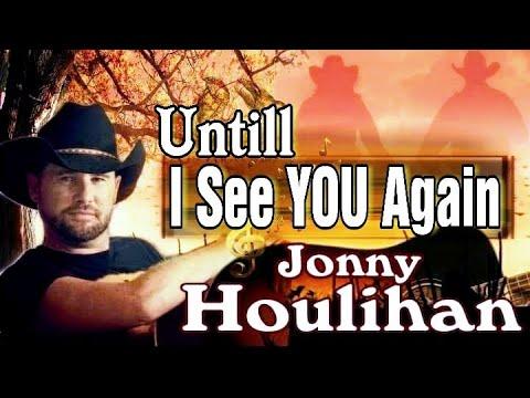 until-i-see-you-again---jonny-houlihan-[🔛-subtitles-for-the-lyrics]/mp3