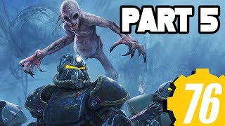 Fallout 76 Walkthrough Gameplay Part 5 - WILD SUPER MUTANTS + FULL GAME (Xbox One X Fallout 76)